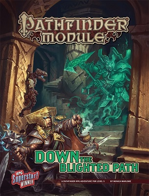 Pathfinder: Module: Down the Blighted Path
