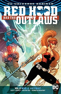 Red Hood and the Outlaws: Volume 2: Who is Artemis TP