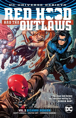 Red Hood and the Outlaws: Volume 3: Bizarro Reborn TP