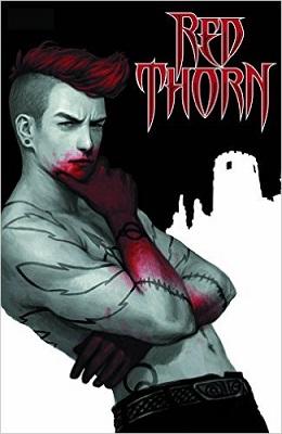 Red Thorn: Volume 1: Glasgow Kiss TP (MR)