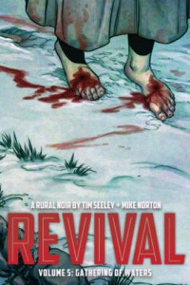 Revival: Volume 5: Gathering of Waters TP