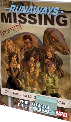 Runaways: Volume 3: The Good Die Young TP