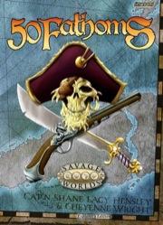 Savage Worlds: 50 Fathoms Explorers Edition - Used