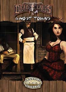 Savage World: DeadLands: Ghost Towns - Used
