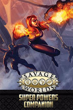 Savage Worlds: Super Powers Companion 2nd Edition - Revised - Used