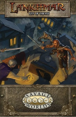 Savage Worlds: Lankhmar: Savage Tales of the Thieves Guild HC