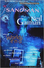 The Sandman: Volume 8: Worlds End (New Edition) TP