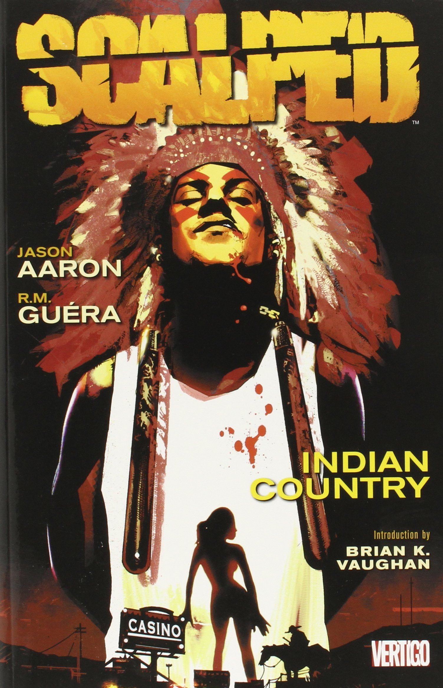 Scalped: Volume 1: Indian Country TP - Used