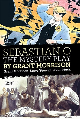 Sebastian O: The Mystery Play HC (MR)