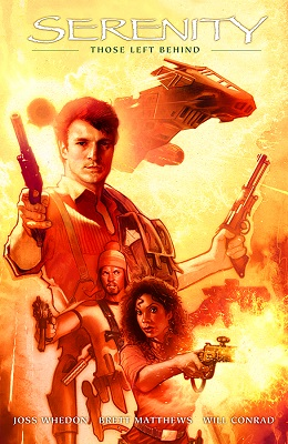Serenity: Volume 1: Those Left Behind HC (2nd Edition)