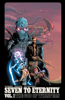 Seven to Eternity: Volume 1: The God of Whispers TP