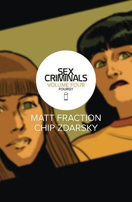 Sex Criminals: Volume 4: Fourgy TP (MR)