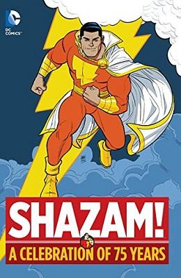 Shazam: A Celebration of 75 Years HC