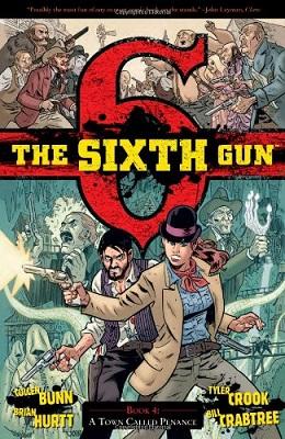 The Sixth Gun: Volume 4 TP