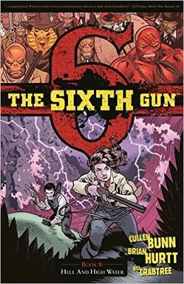 The Sixth Gun: Volume 8 TP