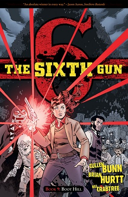 The Sixth Gun: Volume 9: Boot Hill TP