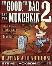 The Good, The Bad, The Munchkin 2: Beating a Dead Horse