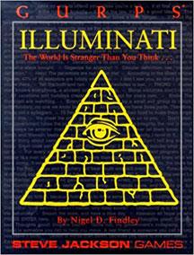 Gurps 3rd Ed: Illuminati: The World Is Stranger Than You Think - Used