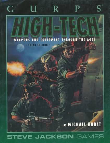 Gurps 3rd: High-Tech: Weapons and Equipment Through the Ages: 3rd Ed - Used