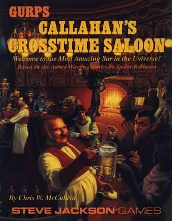 Gurps 3rd: Callahans Crosstime Saloon