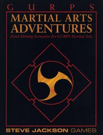 Gurps 3rd: Martial Arts Adventures