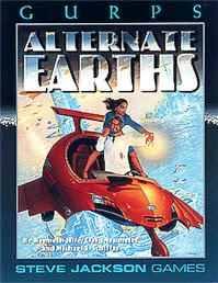 Gurps 3rd: Alternate Earths - Used