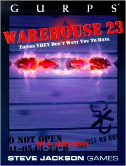 Gurps : Warehouse 23 - Things they dont want you to have - Used