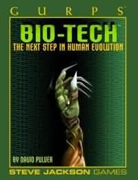 Gurps 3rd: Bio-Tech: The Next Step in Human Evolution
