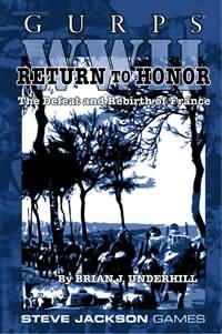 Gurps 3rd: WW II: Return to Honor: the Defeat and Rebirth of France - Used