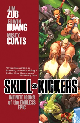 Skullkickers: Volume 6: Infinite Icons TP