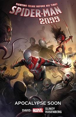 Spider-Man 2099: Volume 6: Apocalypse Soon TP