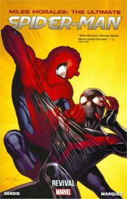 Miles Morales: The Ultimate Spider-Man: Volume 1: Revival TP