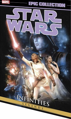 Star Wars: Legends Epic Collection: Volume 3: Infinities TP