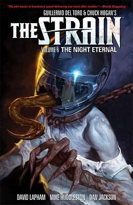 The Strain: Volume 6: The Night Eternal TP (MR)