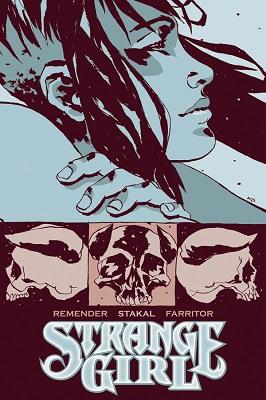 Strange Girl: Volume 3: Paint a Vulgar Picture TP