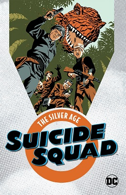 Suicide Squad: The Silver Age: Volume 1 TP