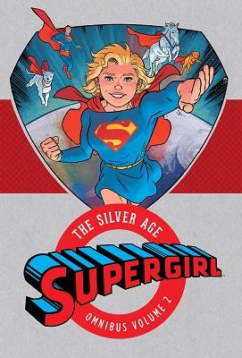 Supergirl: The Silver Age Omnibus: Volume 2 HC