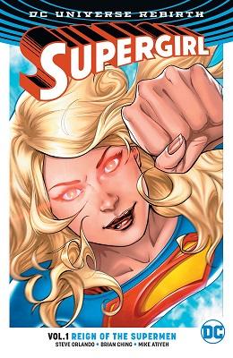 Supergirl: Volume 1: Reign of the Cyborg Supermen TP