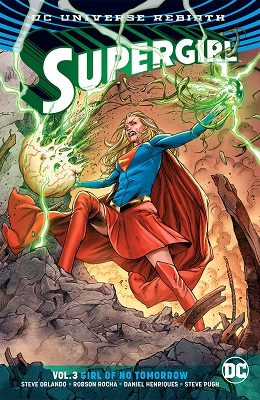 Supergirl: Volume 3: Girl of No Tomorrow TP
