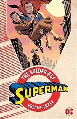 Superman: The Golden Age: Volume 3 TP