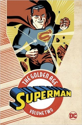 Superman: The Golden Age: Volume 2 TP