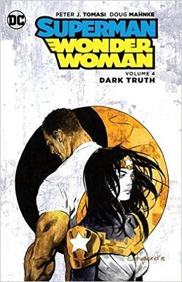 Superman Wonder Woman: Volume 4: Dark Truth TP