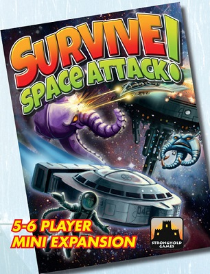 Survive: Space Attack: 5-6 Player Mini Expansion