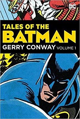 Tales of the Batman: Gerry Conway: Volume 1 HC