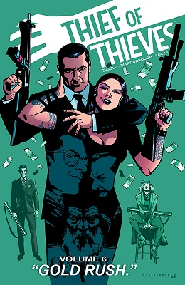 Thief of Thieves: Volume 6: Gold Rush TP (MR)