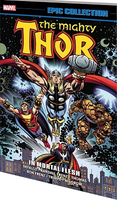 Mighty Thor Epic Collection: In Mortal Flesh TP