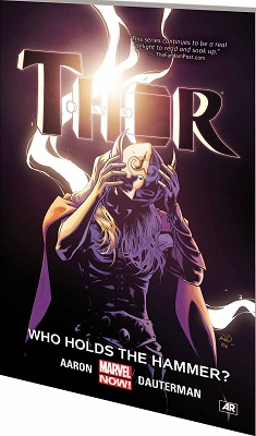 Thor: Volume 2: Who Holds the Hammer TP
