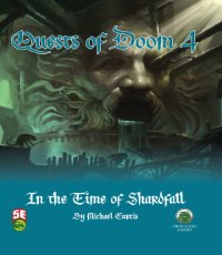 5th Edition Adventures: Quests of Doom 4: In the Time of Shardfall
