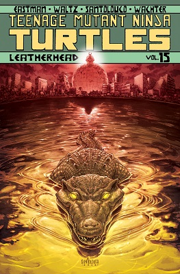 Teenage Mutant Ninja Turtles: Volume 15: Leatherhead TP
