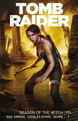 Tomb Raider: Volume 1: Season of the Witch TP